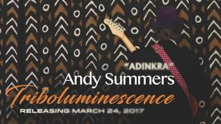 "Andy Summers ""Adinkra"" Audio"