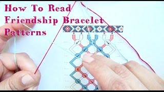 How To Read Friendship Bracelet Patterns ♥ Tutorial