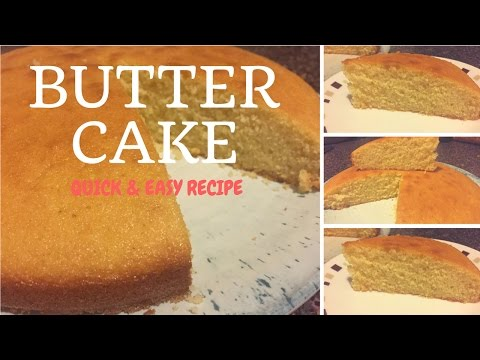Video How to make butter cake- quick & easy butter cake recipe