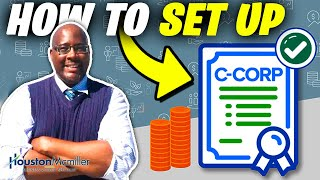 How To Set Up A C Corporation For 1 Person? What Is A C Corporation?