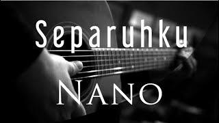 Separuhku   Nano ( Acoustic Karaoke )