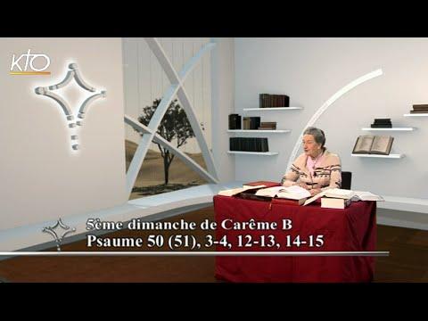 5e dimanche de Carême B - Psaume