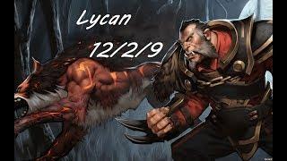Lycan/Люкан - Гайд и хорошая сборка для уничтожения.