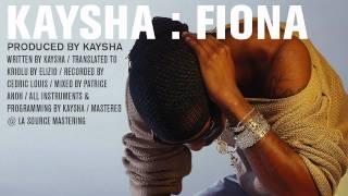 Kaysha : Fiona