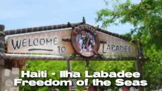 preview picture of video 'HAITI - LABADEE - CARIBBEAN SEA - SEP/07'