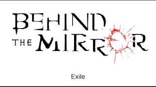 Behind The Mirror - Exile (audio only)