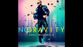 No Gravity - Joel Michaels New Single on iTunes Today!