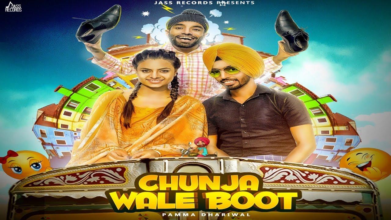 Chunja Wale Boot | (Full HD) | Pamma Dhariwal Ft. Anju Kapoor ,Love Sagar