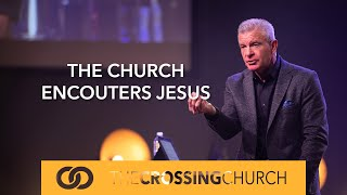 The Church Encounters Jesus