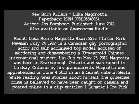 Luka Magnotta  - The true face behind the facade.