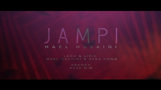 Hael Husaini   Jampi (Lirik Video)