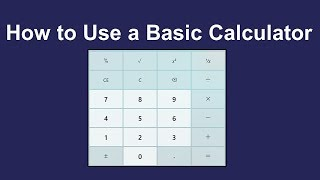 How to Use a Basic Calculator