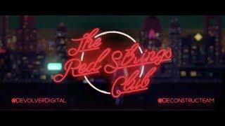 videó The Red Strings Club