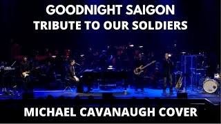 Goodnight Saigon w/orchestra