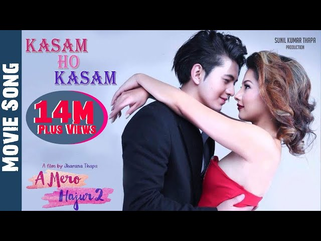 "Thumnail of ""kasam Ho"" - OST of New  Nepali Movie Ye Mero Hajur 2"