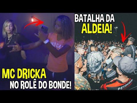 ROLÊ COM A MC DRICKA & COLAMOS NA BATALHA DA ALDEIA!