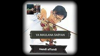 Ya Maulana Sabyan Gambus (cover Biola)