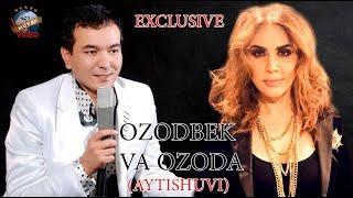 Ozoda Nursaidova & Ozodbek Nazarbekov AYTISHUVI