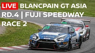 LIVE Race 2 - Rd. 4 Fuji | 2018 - Blancpain GT Series Asia | English commentary and Chat