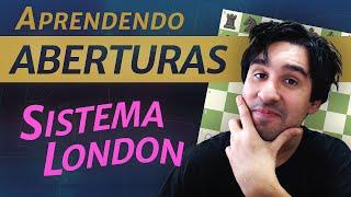 Dominando O Sistema London Com 4 Variantes - Aprendendo As Aberturas