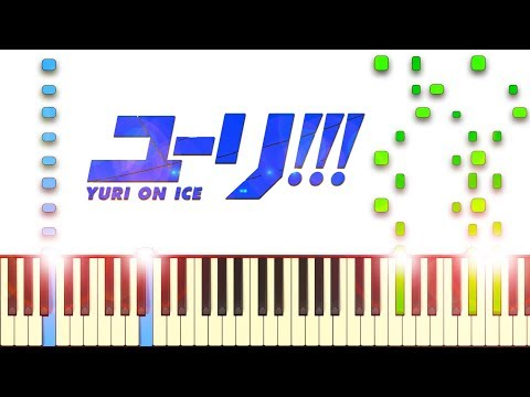 History Maker - ユーリ!!! on ICE OP 1 - Piano Tutorial
