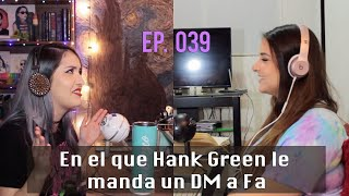 En El Que Hank Green Le Manda Un DM A Fa