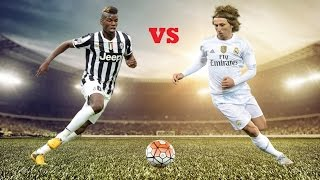 Paul Pogba Vs Luka Modric