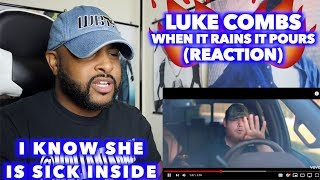 WHEN IT RAINS IT POURS   LUKE COMBS | GOD I SEEN WHAT YOU DID FOR OTHERS | REACTION
