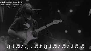 "Ziggy Marley ""make some music"" traduction FR"