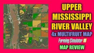 "Upper Mississippi River Valley 4x Multifruit Map v2.1 ""Map Review"" Farming Simulator 19"