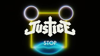 Justice - Stop (Official Music Video)
