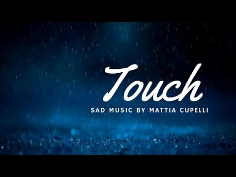 Touch - Mattia Cupelli (видео)