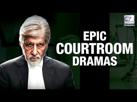 10 Epic Courtroom Dramas In Bollywood