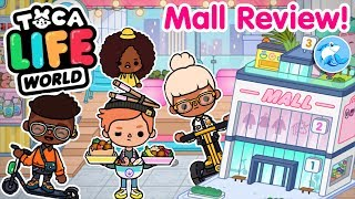 Toca Life World | Mall Review!?