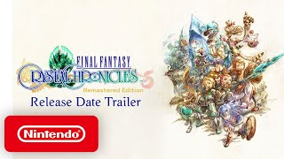 Nintendo FINAL FANTASY CRYSTAL CHRONICLES Remastered Edition - Release Date Trailer anuncio