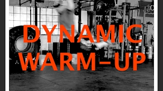 How to Warm-Up Dynamically...You guys asked for it, so I tried to make it as Painless as possible!