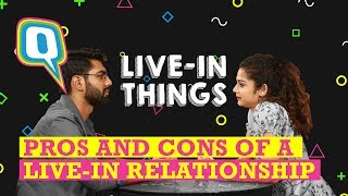 Pros and Cons of a Live-In Relationship (Feat. Mithila and Dhruv) | Quint Neon