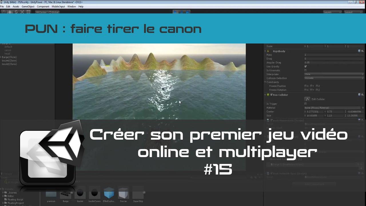 [TUTO Unity3D FR] Photon - Créer un jeu en réseau multijoueurs #15- Tirer