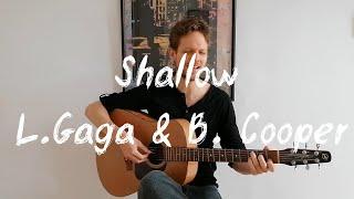 Shallow (Lady Gaga & Bradley Cooper)
