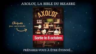 Axolot - Bande annonce (BD) - Bande annonce - AXOLOT - 00:00:59