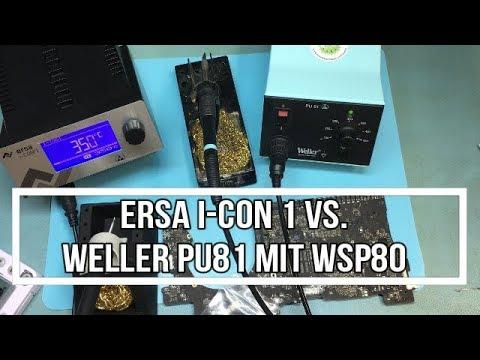 ERSA i CON 1 VS  Weller PU81 mit WSP80 Lötkolben   kurzer Test
