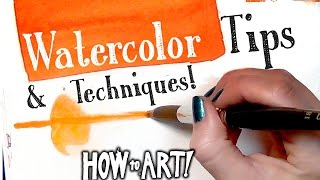 HOW TO ART - Watercolor Techniques