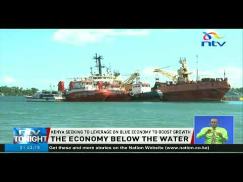 Kenya seeking to leverage on blue economy to boost growth