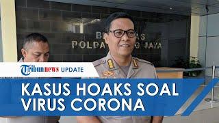 Marak HOAKS di Tengah Wabah Corona, Polisi: Penanganan Kasus Berita Bohong soal Covid-19 Capai 63