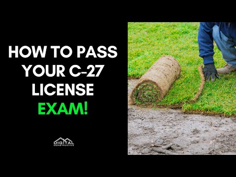 , title : 'Pass Your C-27 License Exam in 5 Steps - Landscaping Contractor License Exam Review for 2021!
