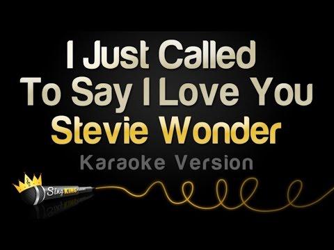 Stevie Wonder - I Just Called To Say I Love You (Karaoke Version)