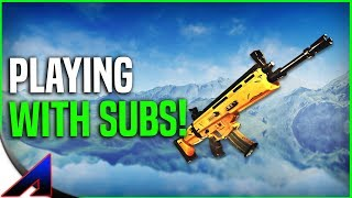 Playing With Subs! | Fortnite Battle Royale!