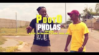 PdotO   PHOLAS Ft Blaklez, The Fraternity, N'veigh & Sbuda Juice