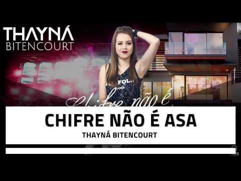Thayná Bitencourt - Chifre Não É Asa (2017)
