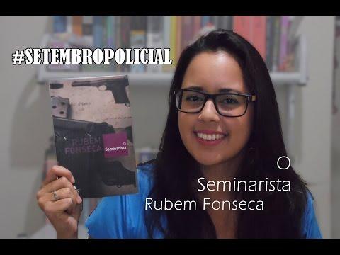 {euLi} O Seminarista - Rubem Fonseca #SETEMBROPOLICIAL